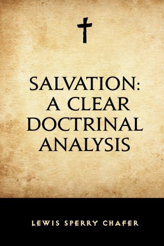 9781519525680: Salvation: A Clear Doctrinal Analysis