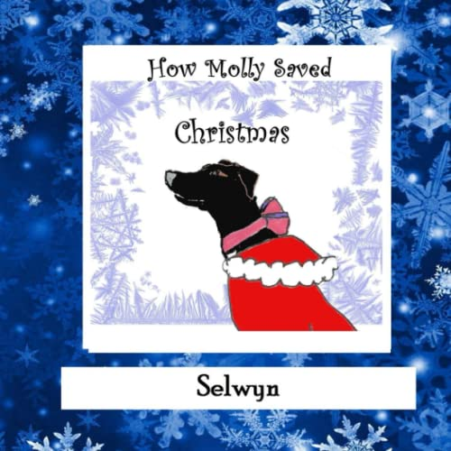 9781519527981: How Molly Saved Christmas