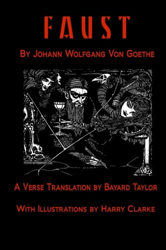 9781519527998: Faust by Johann Wolfang von Goethe: Translated by Bayard Taylor illustrated by Harry Clarke