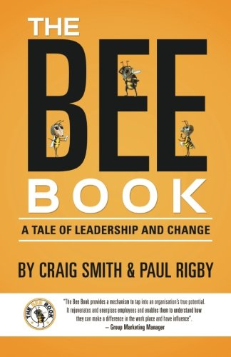 9781519529183: The Bee Book: A Tale of Leadership and Change