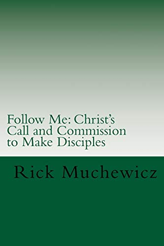 9781519531506: Follow Me: Christ's Call and Commission to Make Disciples