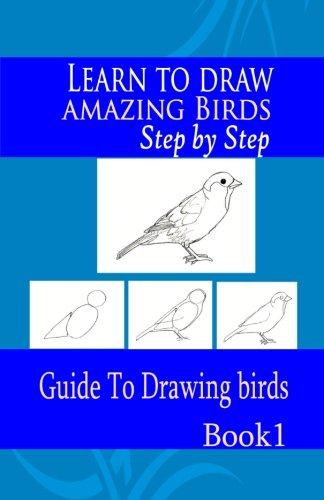 Learn to draw amazing Birds Step by: Publication, Gala