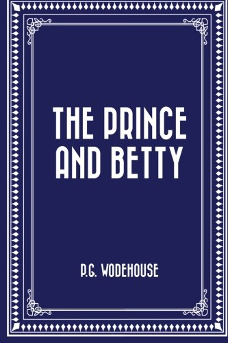 9781519534187: The Prince and Betty