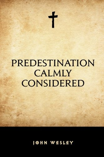 9781519535146: Predestination Calmly Considered