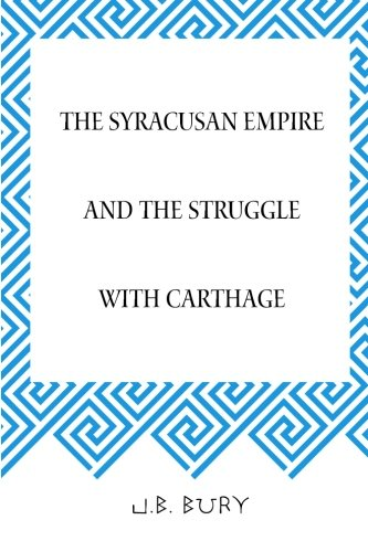 9781519535306: The Syracusan Empire and the Struggle with Carthage