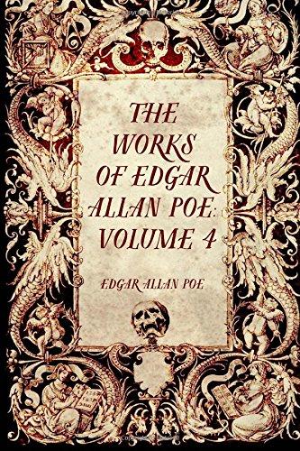 9781519536327: The Works of Edgar Allan Poe: Volume 4