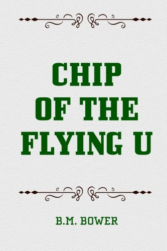 9781519536716: Chip of the Flying U
