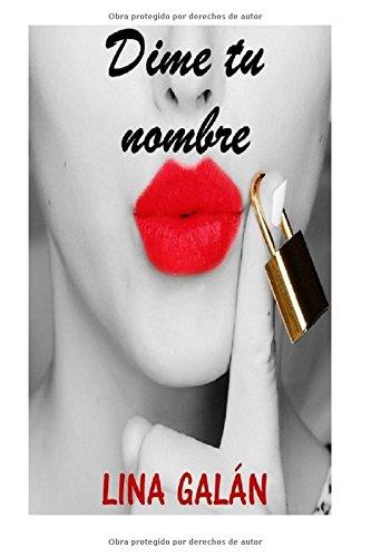 9781519538321: Dime tu nombre