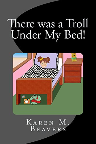 9781519538581: There Was A Troll Under My Bed!