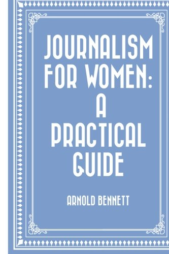 9781519538864: Journalism for Women: A Practical Guide