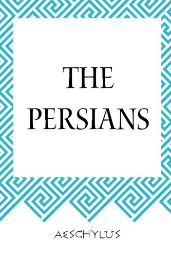 9781519539823: The Persians