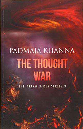 9781519540119: The Thought War (The Dream Hiker) (Volume 3)