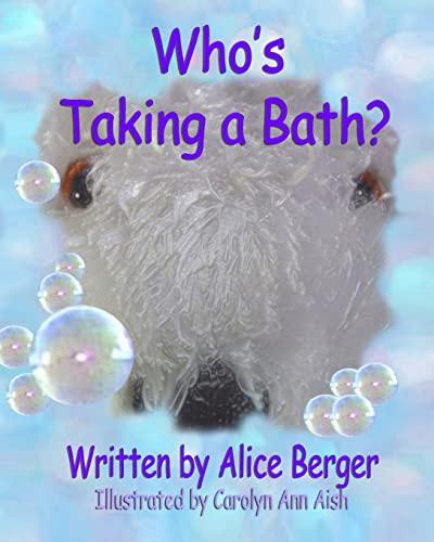 9781519540492: Who's Taking a Bath?