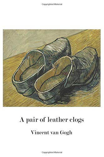 9781519542274: A pair of leather clogs, Vincent van Gogh: Blank Journal / notebook / composition book, 140 pages, 6 x 9 inch (15.24 x 22.86 cm) Laminated