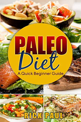 Paleo diet a quick beginner guide: