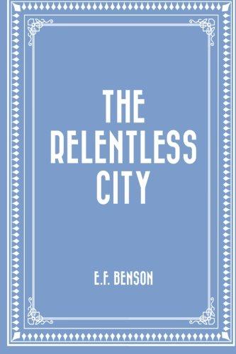 9781519543912: The Relentless City