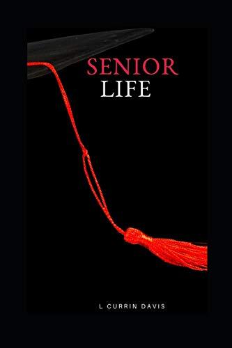 9781519544469: Senior Life