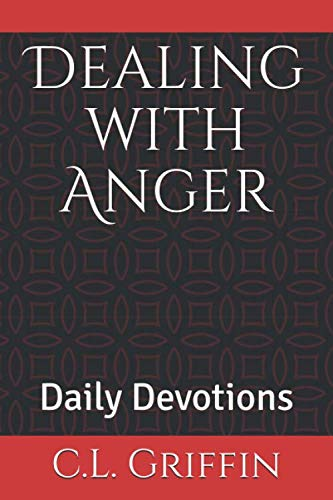 9781519545497: Dealing with Anger: Daily Devotions