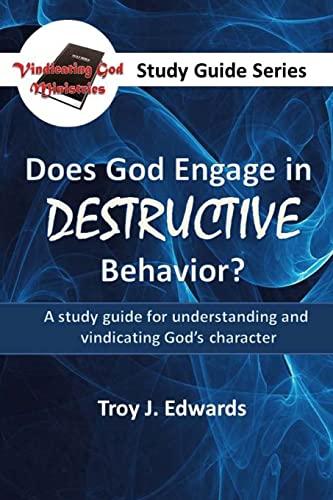 9781519545817: Does God Engage in DESTRUCTIVE Behavior?