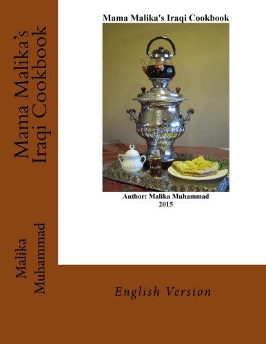 9781519545862: Mama Malika's Iraqi Cookbook: English