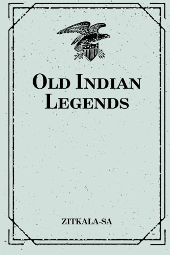 9781519546289: Old Indian Legends