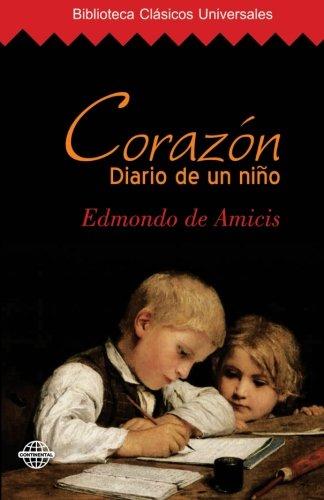 9781519548085: Corazón: Diario de un niño