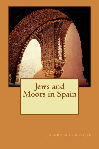 9781519548979: Jews and Moors in Spain