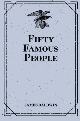 9781519549556: Fifty Famous People