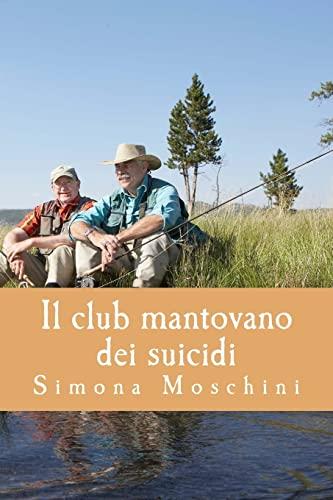 Il Club Mantovano Dei Suicidi (Paperback)