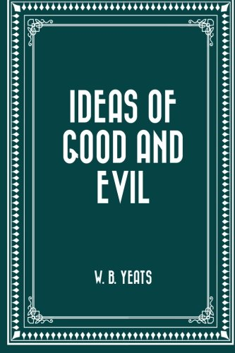 9781519551573: Ideas of Good and Evil