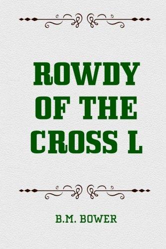 9781519552280: Rowdy of the Cross L