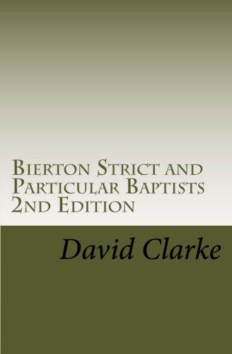 Bierton Strict and Particular Baptists 2nd Edition: MR David Clarke