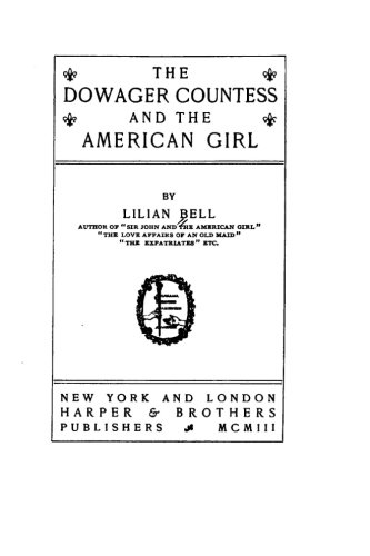 9781519553522: The Dowager Countess and the American Girl