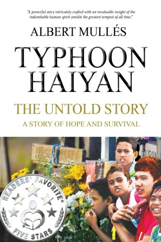 9781519555069: Typhoon Haiyan The Untold Story: A Story of Hope and Survival