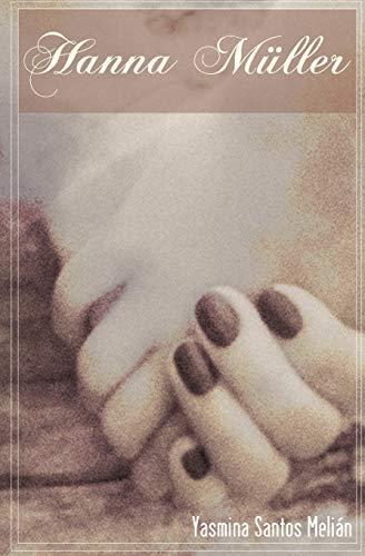 9781519555281: Hanna Muller: Amor prohibido en tiempos de guerra