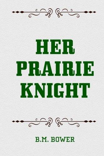 9781519557377: Her Prairie Knight