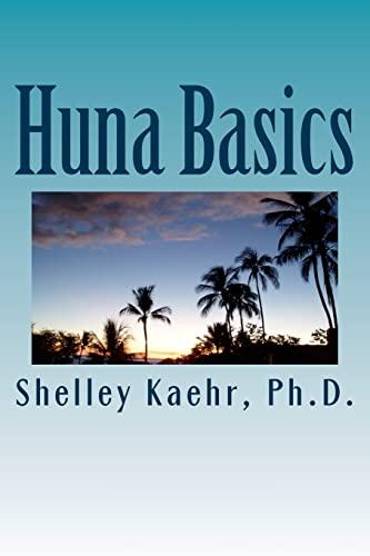 Huna Basics (Paperback): Shelley Kaehr