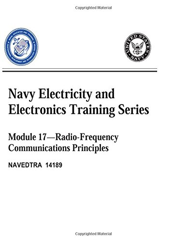 9781519558121: The Navy Electricity and Electronics Training Series: Module 17 Radio Frequency Communications Principles