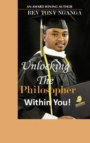 9781519558701: Unlocking The Philosopher Within You!