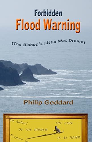 9781519558862: Forbidden Flood Warning: The Bishop's Little Wet Dream