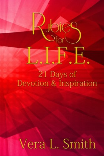 9781519559555: Rubies for L. I. F. E.: 21 Days of Devotion and Inspiration (Volume 1)