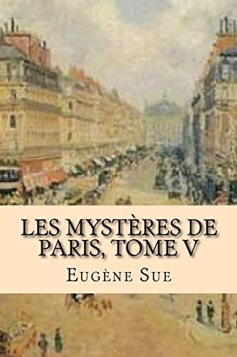 9781519560889: Les mysteres de Paris, Tome V (French Edition)