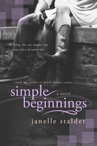 Simple Beginnings: Stalder, Janelle