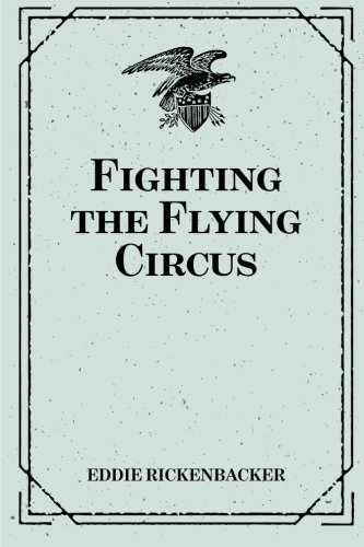 9781519561893: Fighting the Flying Circus
