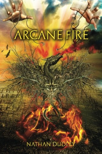 9781519562531: Arcane Fire (Arcane Skies) (Volume 2)