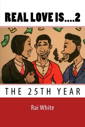 9781519563279: The 25th Year: Real Love Is.... 2 (Volume 2)