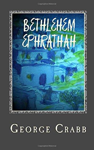Bethelehem Ephrathah: Crabb, George