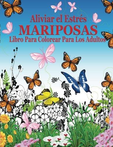 9781519564108: Aliviar el Estres Mariposas Libro Para Colorear Para Los Adultos (El Estrés Adulto Dibujos para colorear)