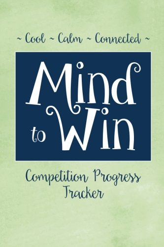 9781519564924: Cool. Calm. Connected: Mind to Win Progress Tracker Journal