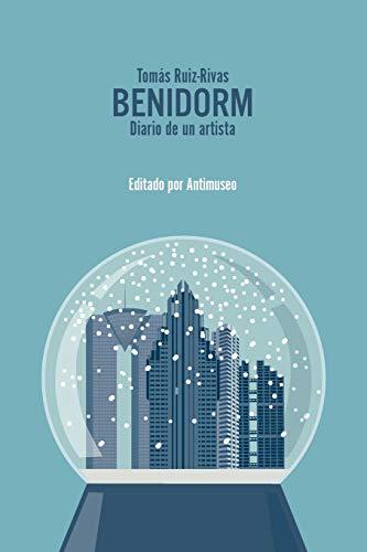 9781519565365: Benidorm: Diario de un artista